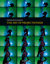 The Art of Projectionism (deutsch-englisch)