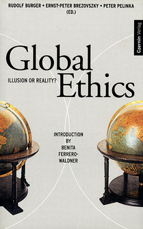 Global Ethics (Illusion or Reality? Introduction by Benito Ferrero-Waldner)